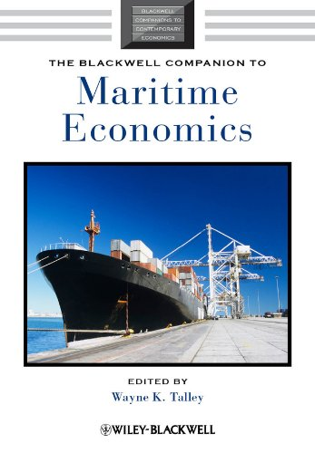 The Blackwell Companion to Maritime Economics (Blackwell Companions to Contemporary Economics)