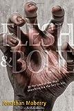 Flesh & Bone (Rot & Ruin)