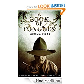 A Book of Tongues: Volume One of the Hexslinger Series: 1