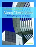 img - for Along These Lines: Writing Paragraphs and Essays (with MyWritingLab with Pearson eText Student Access Code Card) (5th Edition) (Pearson Custom Library English/The Mercury Reader) book / textbook / text book