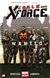Cable and X-Force, Vol. 1: Wanted (Cable and X-Force Marvel Now)