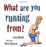 img - for What are you running from? book / textbook / text book