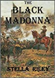 The Black Madonna (Roundheads & Cavaliers Book 1)