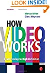 How Video Works: From Analog to High...