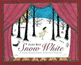 Snow White: A Three-Dimensional Fairy-Tale Theatre (1406311839) by Ray, Jane