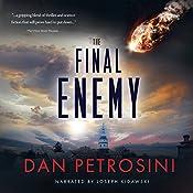 The Final Enemy | [Dan Petrosini]