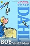 Boy: Tales of Childhood by Dahl, Roald (2013) Paperback