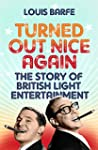 Turned Out Nice Again: The Story of B...