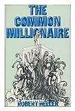 Common Millionaire (0297768263) by Heller, Robert