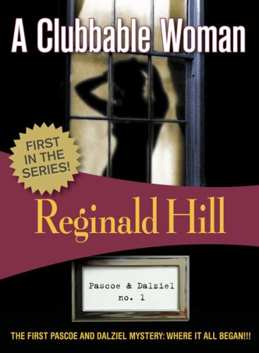 A Clubbable Woman (Felony & Mayhem Mysteries) (Dalziel & Pascoe)