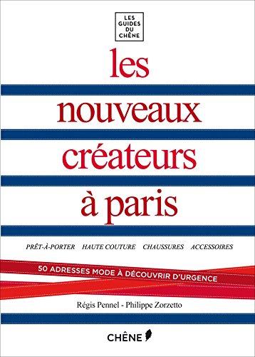 Les nouveaux créateurs à Paris