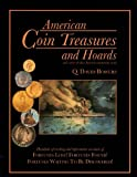 American Coin Treasures & Hoards (094316169X) by Bowers, Q. David