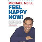 Feel Happy Now! ~ Michael Neill