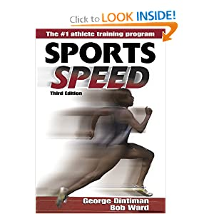 Sports Speed - 3rd Edition Robert D. Ward, George B. Dintiman and Bob Ward