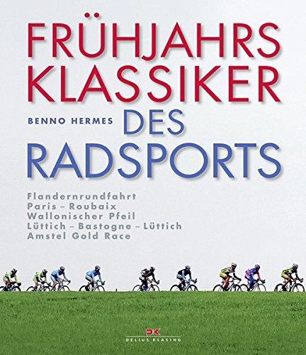 fruhjahrsklassiker-des-radsports-flandernrundfahrt-paris-roubaix-wallonischer-pfeil-luttich-bastogne