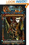 The Seventh Magic: Book Three of The Artifacts of Power (Godsland Series 9)