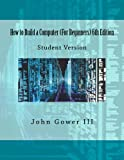 img - for How to Build a Computer (For Beginners) 6th Edition book / textbook / text book