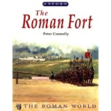 The Roman Fort (Roman World) ~ Peter Connolly