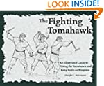 The Fighting Tomahawk: An Illustrated...