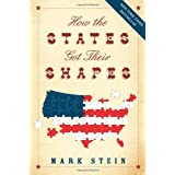 How The States Got Their Shapesby Mark Stein