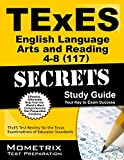 117 Texes info English Language Arts and Reading Exam secrets