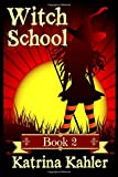 img - for Books for Girls 9-12: WITCH SCHOOL - Book 2: Miss Moffat's Academy for Refined Young Witches (Volume 2) book / textbook / text book