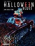 Halloween blues - tome 2 - Je vous �c...
