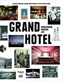 img - for Grand Hotel: Redesigning Modern Life book / textbook / text book