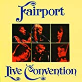 Live: Fairport Convention by Fairport Convention