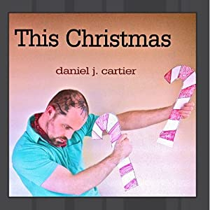 Daniel J. Cartier - This Christmas - Amazon.com Music