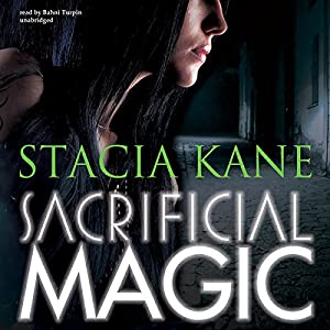 Sacrificial Magic: Downside Ghosts, Book 4 | [Stacia Kane]