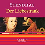 Der Liebestrank |  Stendhal