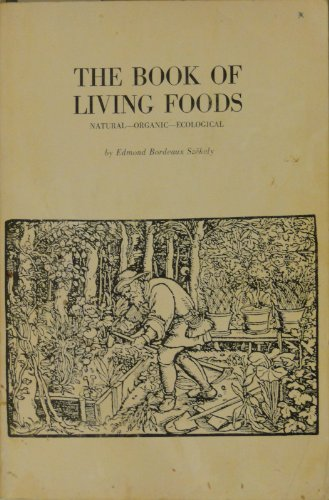 The Book of Living Foods Natural Organic Ecological