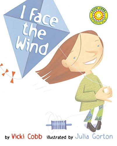 I Face the Wind (Robert F. Sibert Informational Book Honor (Awards))