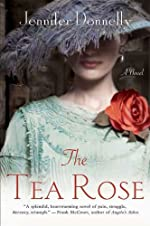 The Tea Rose: A Novel (The Tea Rose Series)