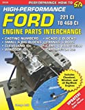 High-Performance Ford Engine Parts Interchange (S-A Design)
