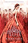 The Elite (The Selection, Book 2) (Th...