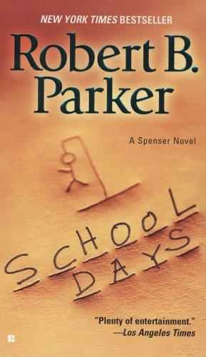 School Days (Spenser), Robert B. Parker