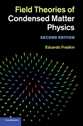 Field Theories of Condensed Matter Physics 2nd Edition Hardback