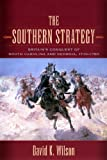 The Southern Strategy: BritainÆs Conquest of South Carolina and Georgia, 1775û1780