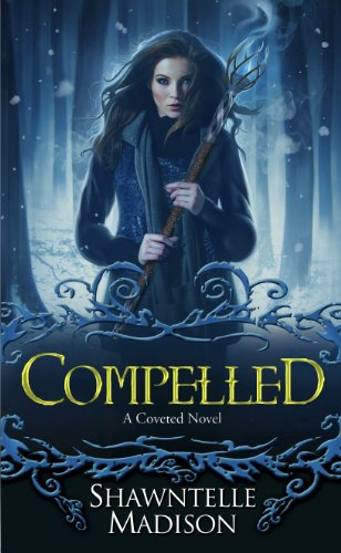 Shawntelle Madison - Compelled: A Coveted Novel