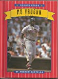 Mo Vaughn: Big Mo (Sports Stars) (0516043692) by Santella, Andrew