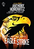 Anthony Horowitz Eagle Strike Graphic Novel (Alex Rider)