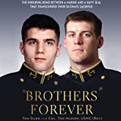 Brothers Forever: The Enduring Bond Between a Marine and a Navy Seal That Transcended Their Ultimate Sacrifice | [Thomas Manion, Tom Sileo]