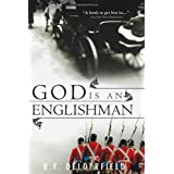 God Is an Englishmanby R. F. Delderfield
