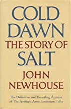 Cold Dawn The Story of SALT