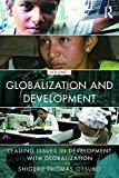 img - for Globalization and Development Volume I: Leading issues in development with globalization book / textbook / text book