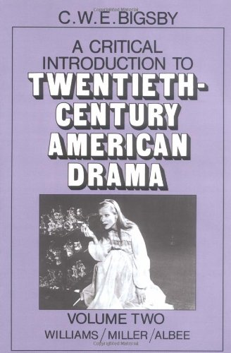 a-critical-introduction-to-twentieth-century-american-drama-volume-2-williams-miller-albee