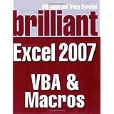 Brilliant Microsoft Excel 2007 VBA and Macros (Brilliant Excel Solutions)by Mr Bill Jelen