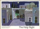 img - for The Holy Night: The Story of the First Christmas book / textbook / text book